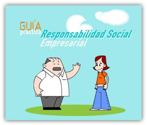 Guía práctica de Responsabilidad Social Empresarial