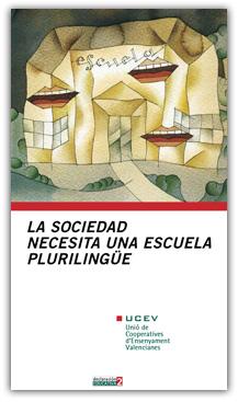 La sociedad necesita una escuela plurilingue