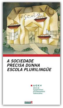 A sociedade precisa dunha escola plurilingue