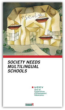 Society Needs Multilingual Schools
