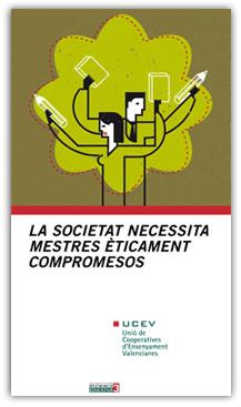 La societat necessita mestres èticament compromessos