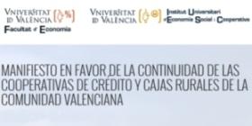 FEVECTA s'adhereix al manifest a favor de la continu�tat de les Cooperatives de cr�dit i Caixes Rurals valencianes