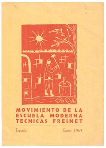Moviment de l'Escola Moderna.1969. Font: La represa del moviment Freinet 1964-1974- Ramos,A.; Zurriaga, F. et al.