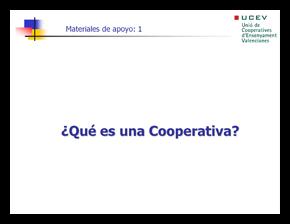 ¿Qué es  una cooperativa?